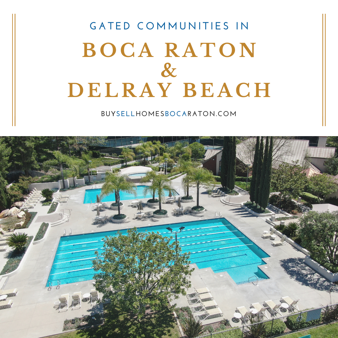 Gated Communities in Boca Raton and Delray Beach, Florida - Buy Sell Homes Boca Raton
